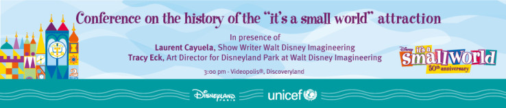 "Conference on the history of the ""it's a small world"" attraction"